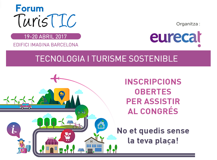 Forum turistic tecnologia i turisme sostenible xarxa for Tecnologia sostenible