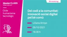 Masterclass amb Liliana Arroyo sobre innovació social digital