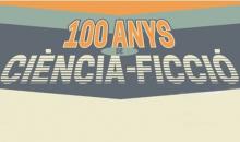 """Exposició virtual """"100 anys de ciència-ficció"""""""