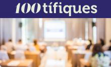 """Acte """"100tífiques"""" de la Fundació Catalana per a la Recerca i la Innovació (FCRI)"""