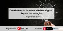 Cartell de l'esmorzar-networking 'Com fomentar i atraure el talent digital? Reptes i estratègies'