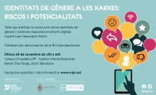 """Taller-debat """"Identitats de gènere a les xarxes: riscos i potencialitats"""""""