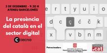 """Cartell de la jornada: """"La presència del català en el sector digital"""""""