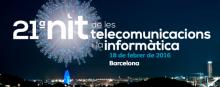21a Nit de les Telecomunicacions i la Informàtica