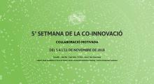 La 5a Setmana de la Co-innovació del Baix Llobregat se celebra del 5 a l'11 de novembre