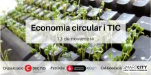 Com les TIC contribueixen a l'economia circular: ecodisseny, reciclatge i reutilització