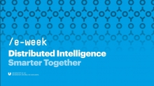 'Distributed intelligence. Smarter together' és el lema de la 15a edició de l'e-week