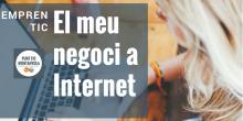 Cartell del programa 'EmprènTIC: El meu negoci a Internet' de Can Muntanyola