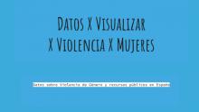 Cartell de l'exploració de dades del projecte 'Dades X Visualitzar X Violència X Dones'