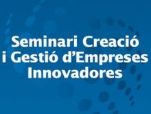 Seminari de creació i gestió d'empreses innovadores, a Tremp