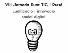 VIII Jornada Punt TIC i presó