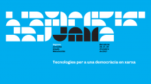 Second Metadecidim Seminars: Technologies for a network democracy