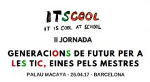 II Jornada Itscool: Generaciones de Futuro para las TIC, herramientas para los maestros/as