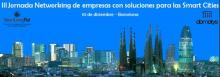 III Jornada de Networking d'empreses amb solucions per a les Smart Cities