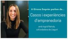 Girona Emprèn talks about cases and experiences of entrepreneurship