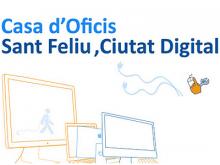 Casa d'Oficis Sant Feliu Ciutat Digital