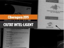 Ciberàgora 2015: La ciutat intel·ligent a la mida de les persones