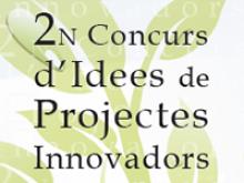 2n Concurs d'Idees de Projectes Innovadors