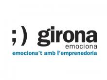 Girona emociona. Emociona't amb l'emprenedoria