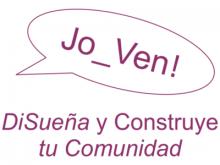 """Segona edició de """"Jo_Ven! DiSueña y Construye tu Comunidad"""""""