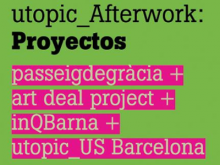 Utopic_Afterwork, un còctel de projectes innovadors i creatius