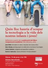 Quin lloc hauria d'ocupar la tecnologia a la vida dels nostres infants i joves?
