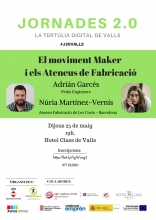 2.0 Conferences: The Maker movement and Ateneus de Fabricació Digital