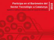 Crida per participar en el Baròmetre del Sector Tecnològic a Catalunya 2018