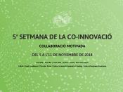 La 5a Setmana de la Co-innovació del Baix Llobregat se celebra del 5 a l`11 de novembre