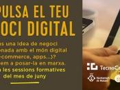 Itinerari formatiu d`emprenedoria digital, al TecnoCampus