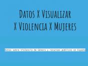 Cartell de l`exploració de dades del projecte `Dades X Visualitzar X Violència X Dones`