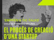 Imatge Emprèn & TIC Talks: El procés de creació d`una startup