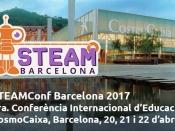 STEAMConf Barcelona 2017 - 3a Conferència Internacional d`Educació