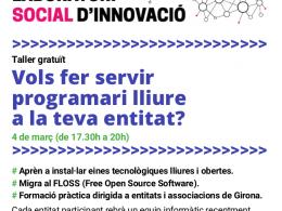Taller gratuït `Vols fer servir programari lliure a la teva entitat?` el 4 de març de 2020 a Girona Emprèn