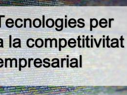 Tecnologies per a la competitivitat empresarial