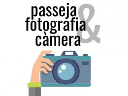 Passeja & fotografia & càmera