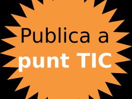 Publica al portal Punt TIC!