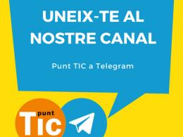 Difusió del canal de Telegram de la Xarxa Punt TIC