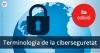 """Segunda edición de la """"Terminologia de la ciberseguretat"""""""