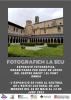 """Cartell de l'exposició """"Fotografiem La Seu"""""""