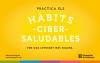 Campanya 'Practica els hàbits cibersaludables'