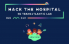 "Hackató ""Hack the Hospital – 5G Transatlantic Lab 2021"""
