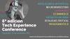 6a edició de Tech Experience Conference