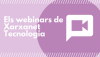 Xarxanet.org technology offers webinars to Catalan nonprofits